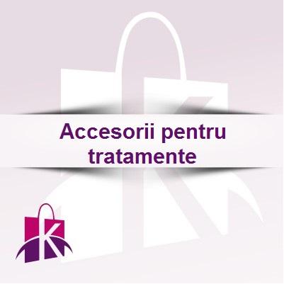 Accesorii pentru tratamente